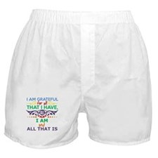 I Am Grateful Boxer Shorts
