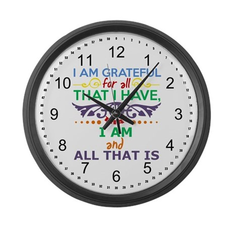 I Am Grateful Large Wall Clock
