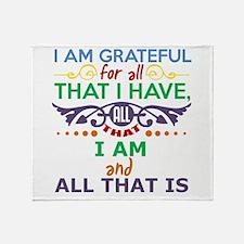 I Am Grateful Throw Blanket