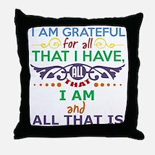 I Am Grateful Throw Pillow