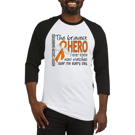 Bravest Hero I Knew Kidney Cancer Baseball Jersey