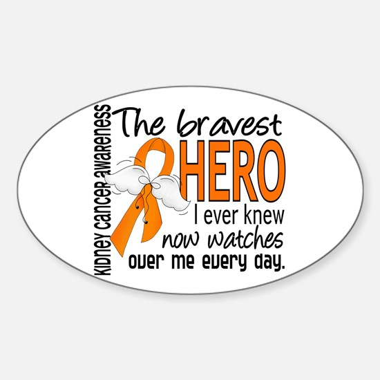 Bravest Hero I Knew Kidney Cancer Sticker (Oval)