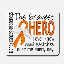 Bravest Hero I Knew Kidney Cancer Mousepad