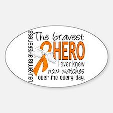 Bravest Hero I Knew Leukemia Sticker (Oval)