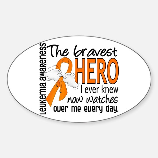 Bravest Hero I Knew Leukemia Sticker (Oval)