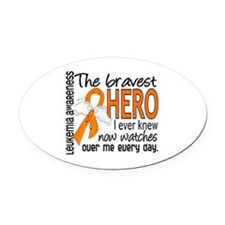 Bravest Hero I Knew Leukemia Oval Car Magnet