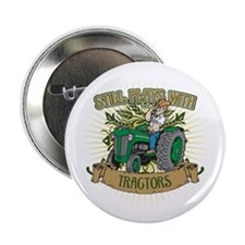 "Still Plays with Green Tractors 2.25"" Button (100"