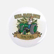 "Still Plays with Green Tractors 3.5"" Button"