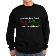 IWontBeOffended_BLK.png Sweatshirt