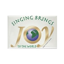 Singing Brings Joy to the World Rectangle Magnet