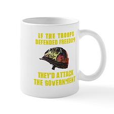 If troops defend freedom Mug