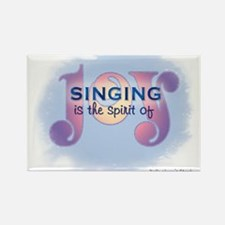 Singing is the Spirit of Joy Rectangle Magnet