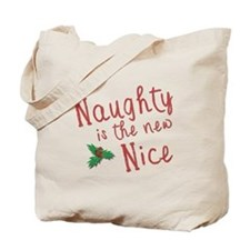 Naughty is the New Nice Tote Bag