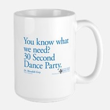 30 Second Dance Party Quote Large Mug