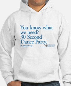 30 Second Dance Party Quote Jumper Hoody