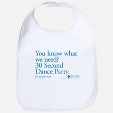 30 Second Dance Party Quote Bib
