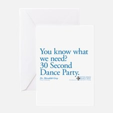 30 Second Dance Party Quote Greeting Card