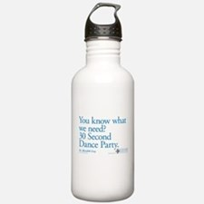 30 Second Dance Party Quote Water Bottle