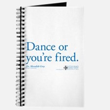 Dance or You're Fired Journal