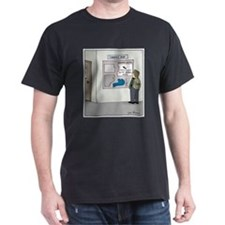 You are Still Here T-Shirt