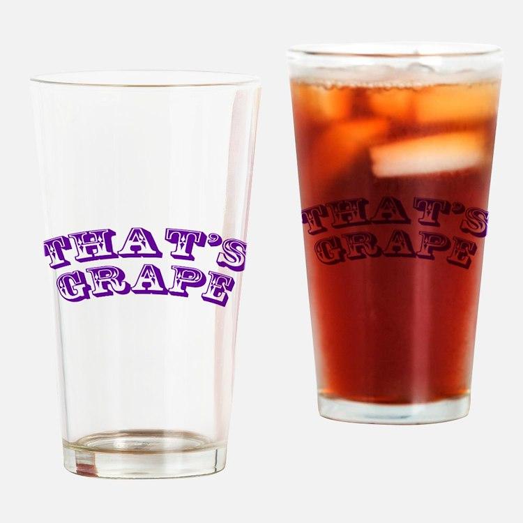 Thats Grape Drinking Glass