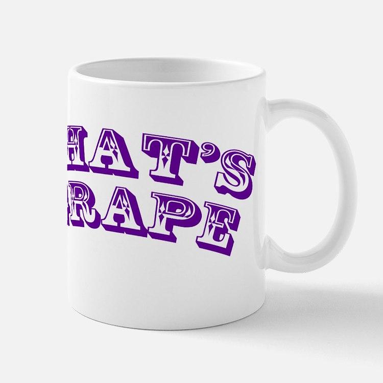 Thats Grape Mug
