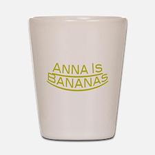 Anna Is Bananas Shot Glass