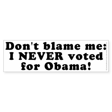 Don't blame me - Sticker (Bumper)