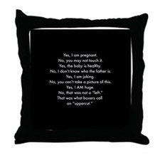 Pregnant and irritable Throw Pillow