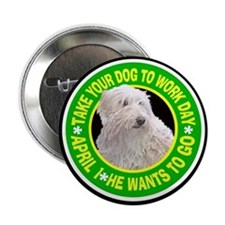 TAKE YOUR DOG TO WORK DAY Button