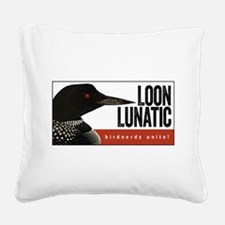 Loon Lunatic Square Canvas Pillow