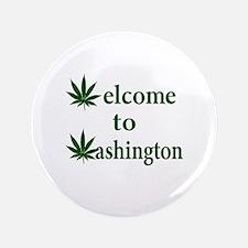 """Welcome to Washington Marijuana 3.5"""" Button"""