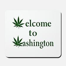 Welcome to Washington Marijuana Mousepad