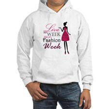 Live Every Week Like It's Fashion Week Hoodie