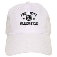 Proud Wife of a Police Officer Baseball Cap