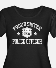 Proud Sister of a Police Officer T