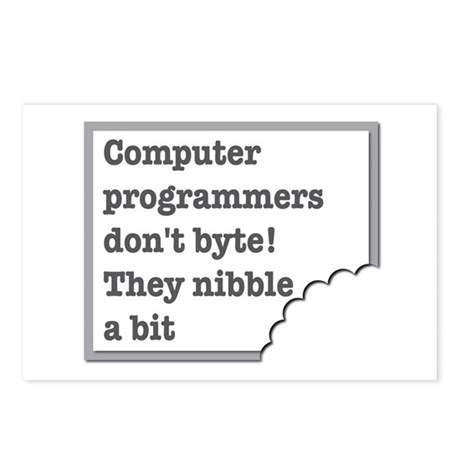Computer Programmers dont byte they nibble a bit P