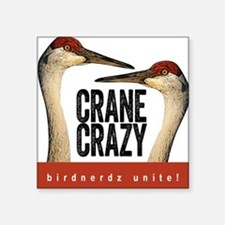 "Crane Crazy Square Sticker 3"" x 3"""