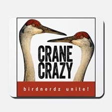 Crane Crazy Mousepad