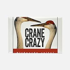 Crane Crazy Rectangle Magnet
