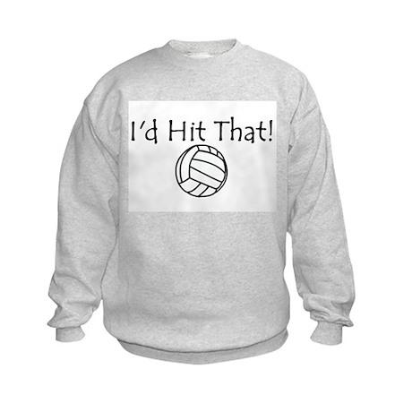 Id Hit That Kids Sweatshirt
