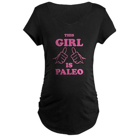 This Girl is Paleo Maternity Dark T-Shirt