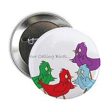 """Four Calling Birds 2.25"""" Button"""