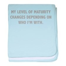 My Level Of Maturity baby blanket