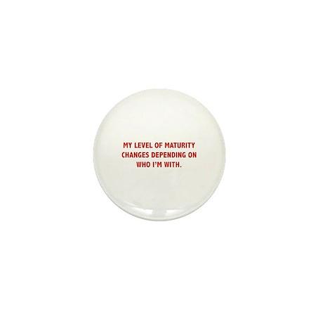 My Level Of Maturity Mini Button