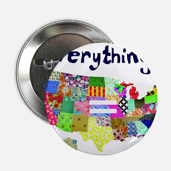 """Everything is Everything Equal 2.25"""" Button"""