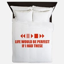 Life would be perfect Queen Duvet