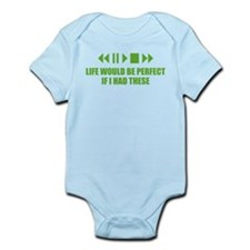 Life would be perfect Infant Bodysuit