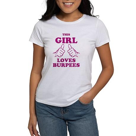This Girl Loves Burpees Women's T-Shirt
