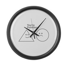 You're pointless Large Wall Clock